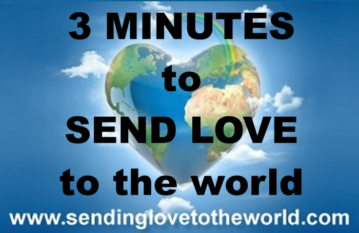 3 minutes to send love to the world